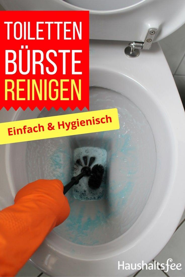 Toilette Richtig Reinigen toilettenbürste reinigen so geht es richtig