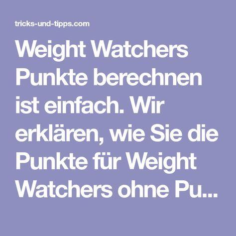 weight watchers punkte berechnen ist einfach wir erklaeren