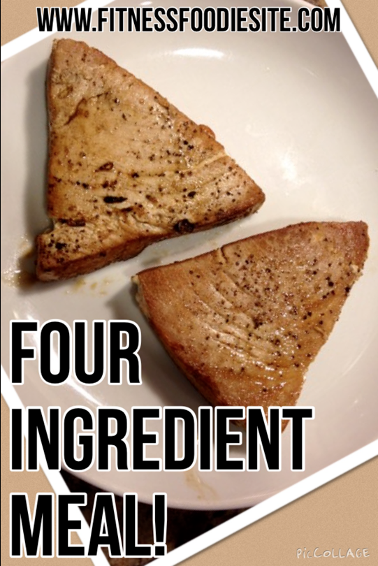 FOUR Ingredient Meal!!  Super Easy 10 minute Dinner!
