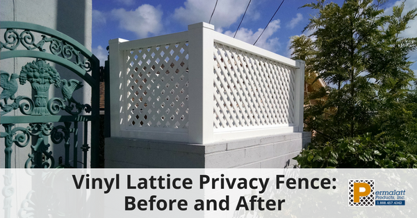 Vinyl Lattice Privacy Fence Before And After Lattice Privacy