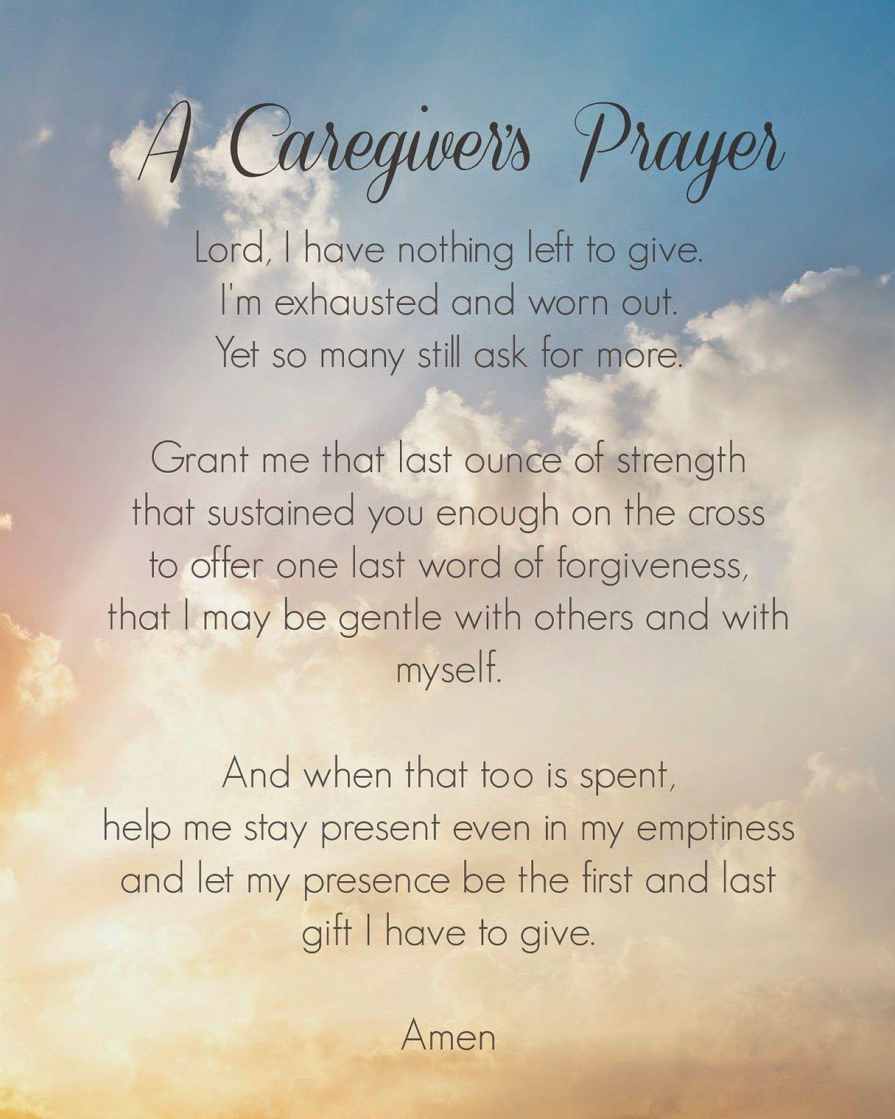 A Caregiver's Prayer Caregiver quotes, Caregivers prayer