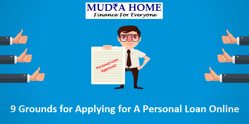 9 Grounds Reasons For Applying For A Personal Loan Online Mudrahome Personal Loans Online Personal Loans Loan