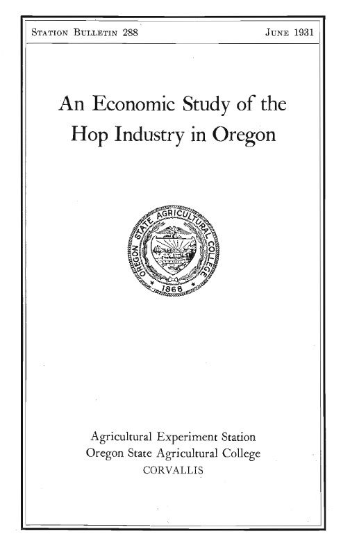 An economic study of the hop industry in Oregon  Corvallis