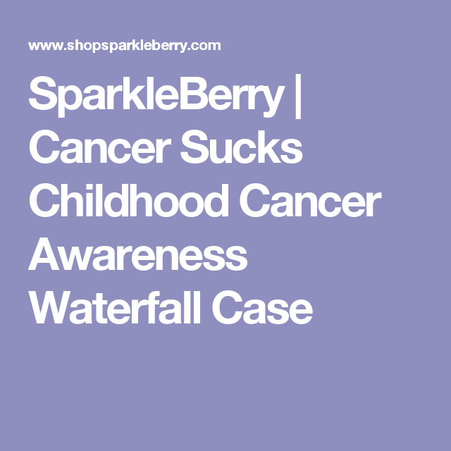 SparkleBerry | Cancer Sucks Childhood Cancer Awareness Waterfall Case
