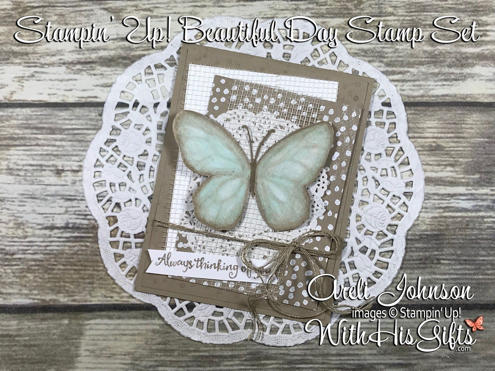 A Beautiful Day with Stampin' Blends
