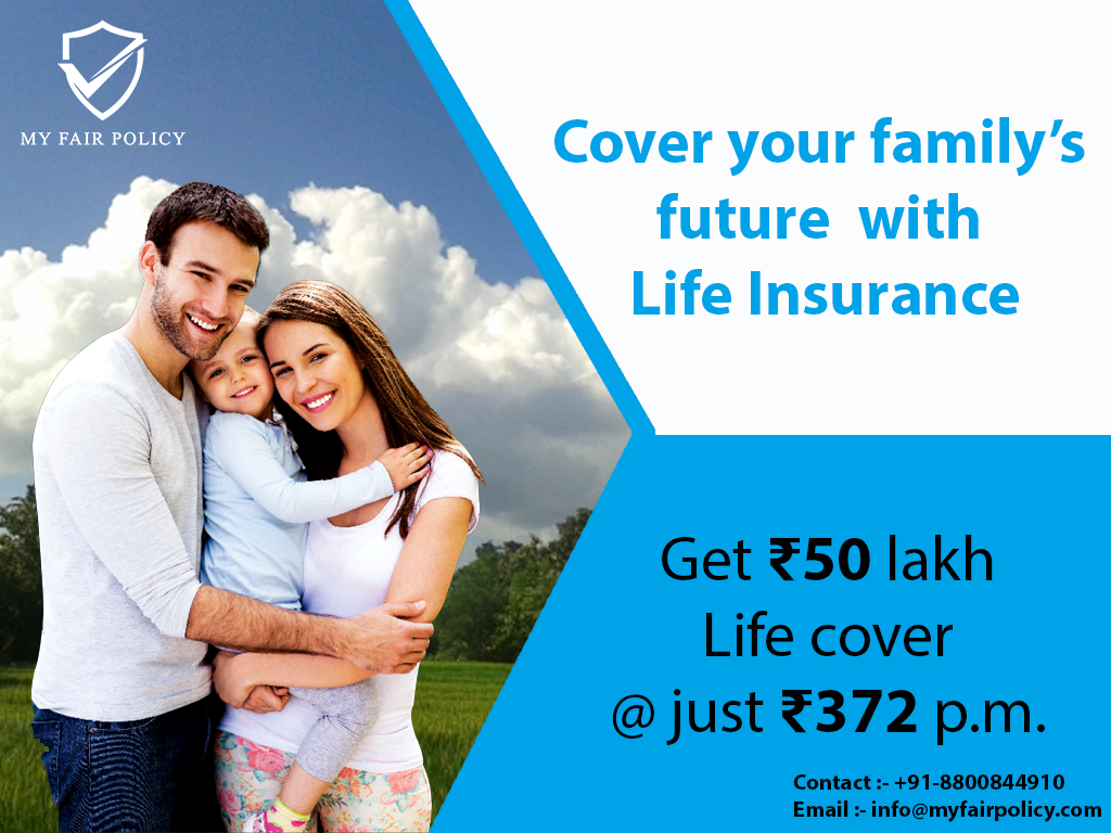Cover Your Family's Future with Life Insurance Policy in
