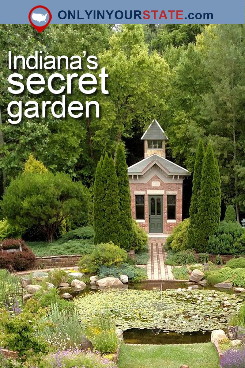 The Secret Garden In Indiana You're Guaranteed To Love