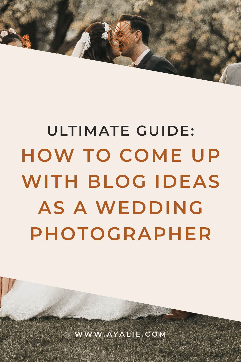 Ultimate Guide On How To Come Up With Content Ideas For Your Wedding Photography Blog Wedding Photography Blog Wedding Photography Marketing Blog Photography