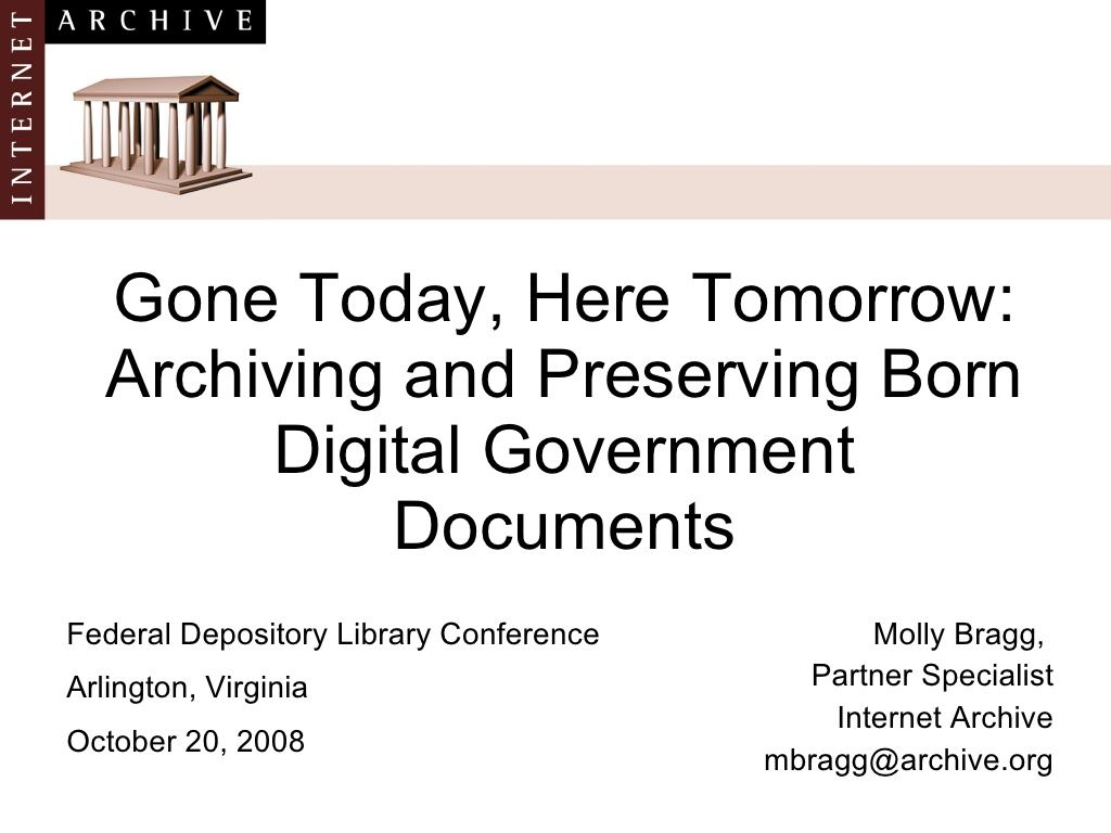 archiving-and-preserving-born-digital-government-documents-presentation-672833 by mollyastrid via Slideshare