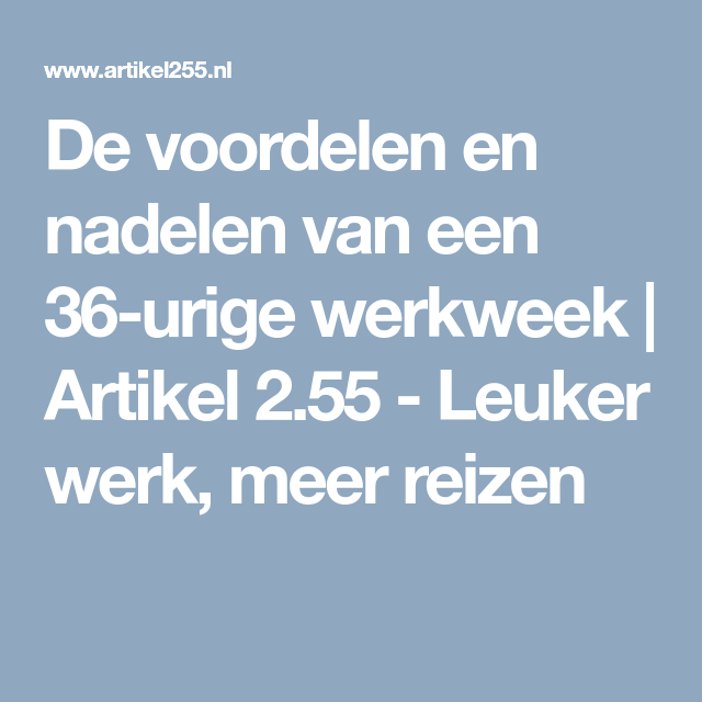 36 urige werkweek