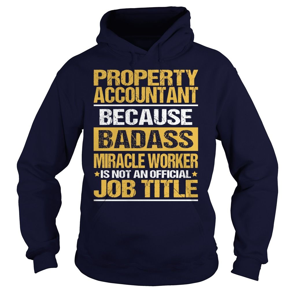 Awesome Tee For Property Accountant T-Shirts, Hoodies. BUY IT NOW ==► Funny Tee Shirts