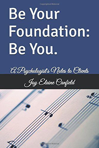 Be Your Foundation: Be You.: A Psychologist's Notes to Cl... https://www.amazon.com/dp/1595114025/ref=cm_sw_r_pi_dp_x_U5wLybTV4R1XY