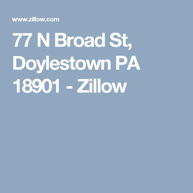 77 N Broad St, Doylestown PA 18901 - Zillow