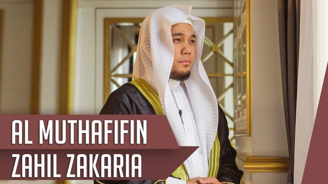 Murottal Quran Surat Al Muthafifin Zahil Zakaria Al