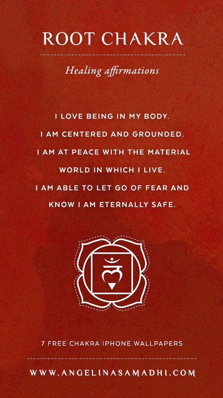 Root Chakra Healing Affirmations Chakra Affirmations