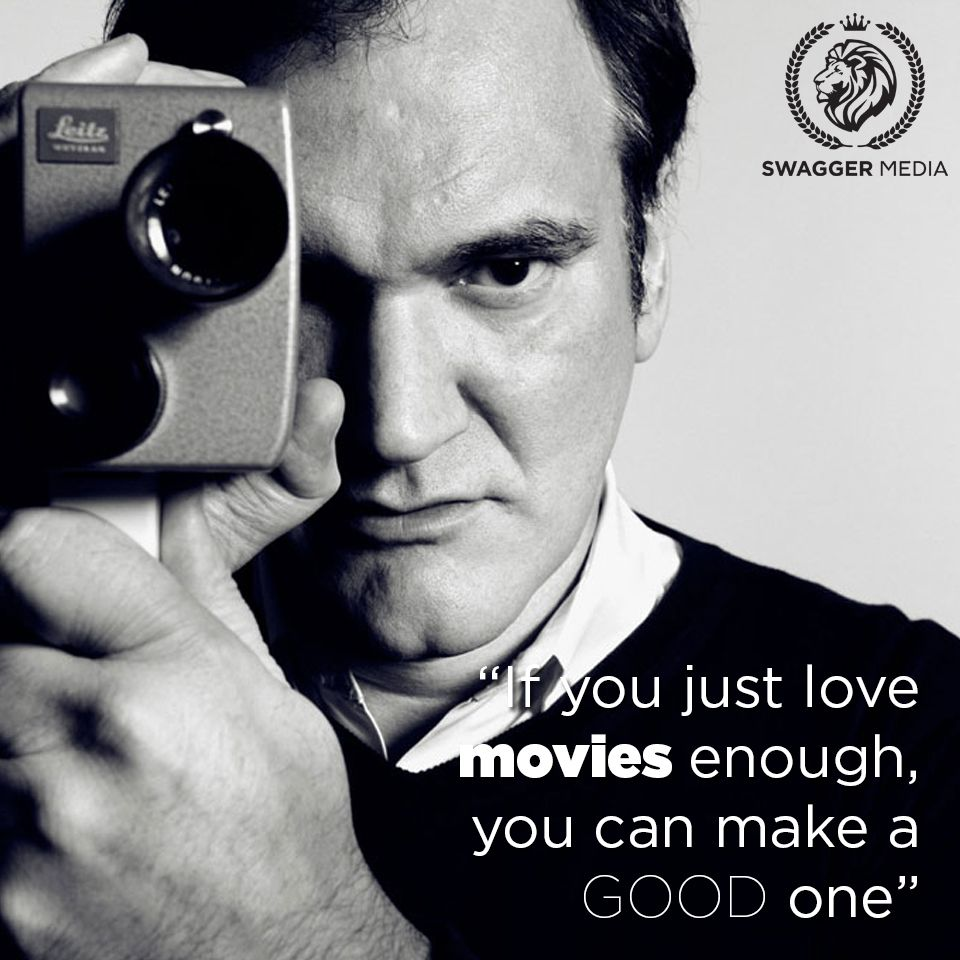The wise words of Quentin Tarantino. filmmaking cinema