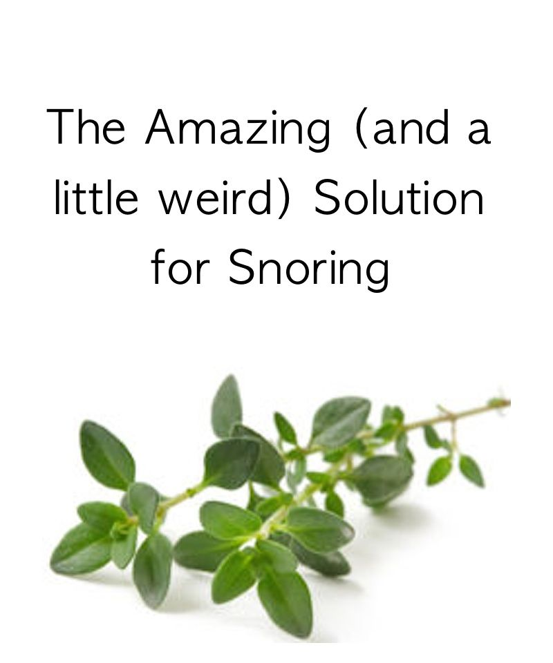 Crazy Snoring Solution- That Actually Works #essentialoils #thyme