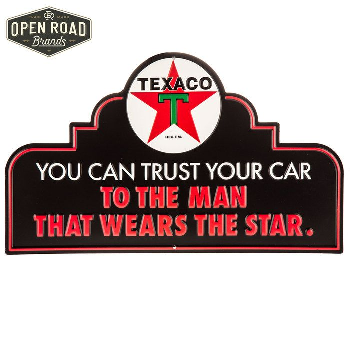 You Can Trust Your Car To The Man That Wears The Star Texaco Star - Car signs logoscar logos can be signs because they tell you something about that