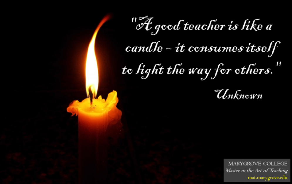 A good teacher is like a candle - it consumes itself to light the way  sc 1 st  Pinterest & A good teacher is like a candle - it consumes itself to light the ... azcodes.com
