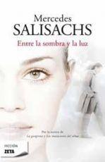 ENTRE LA SOMBRA Y LA LUZ. MERCEDES SALISACH