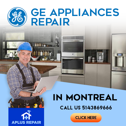 GE Appliances Repair Services Montreal | Home Appliance