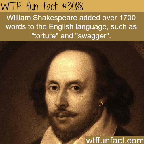 Words created by William Shakespeare - WTF fun facts | OMG ...