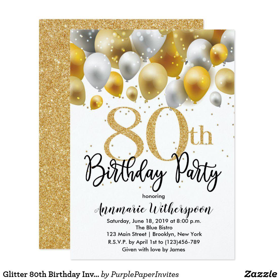 Glitter 80th Birthday Invitation Gold Balloons | Zazzle.com in 2020 | 80th  birthday invitations, Birthday invitations, Adult birthday invitations