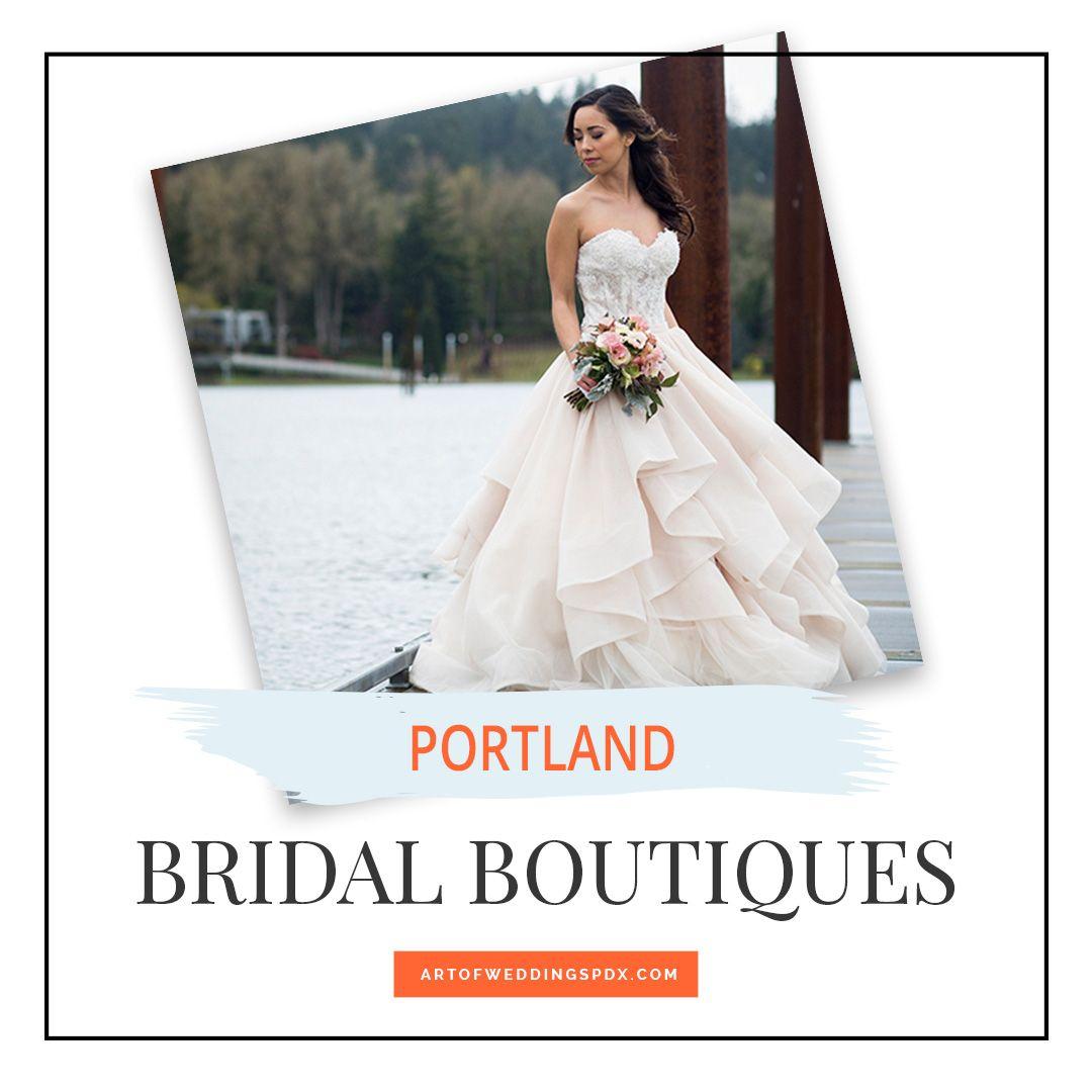 Pin by Art of Weddings | Portland on BRIDAL GOWNS | Portland Wedding ...