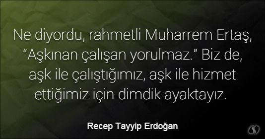 Recep Tayyip Erdogan Ilham Veren Sozler Ozlu Sozler Ask