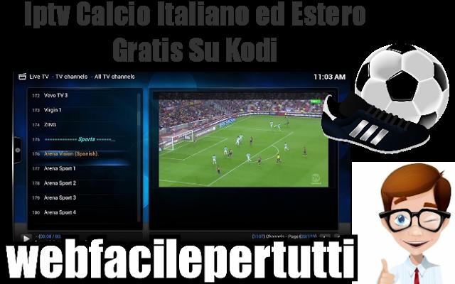 (Kodi) Iptv Calcio Italiano ed Estero Gratis   Serie A , Serie B , Premier League , Bundeslinga , Liga e Tanto Altro An #kodi #iptv #calcio #gratis
