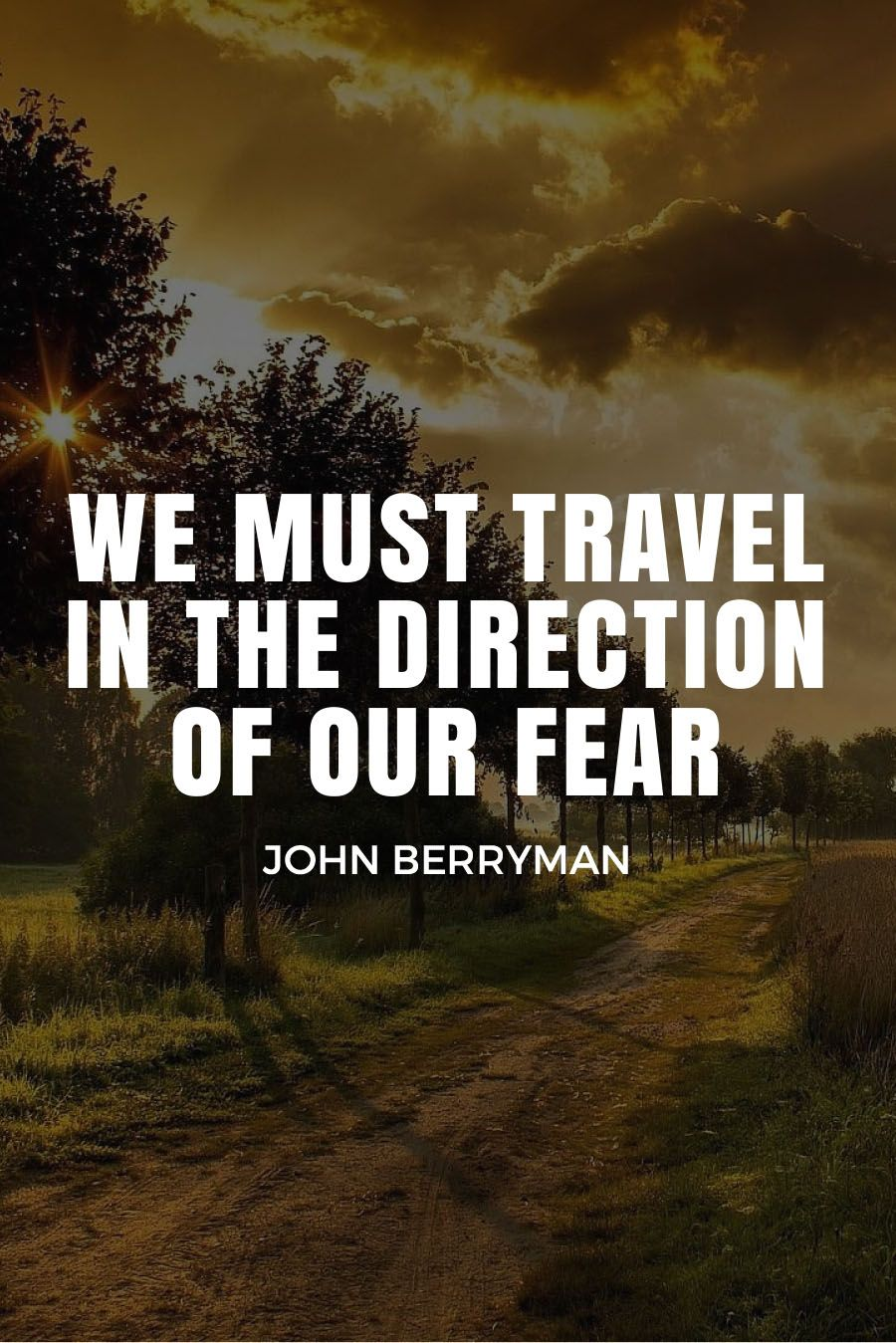 Five Quotes About Travel Fears Quotes Travel Quotes Quotes