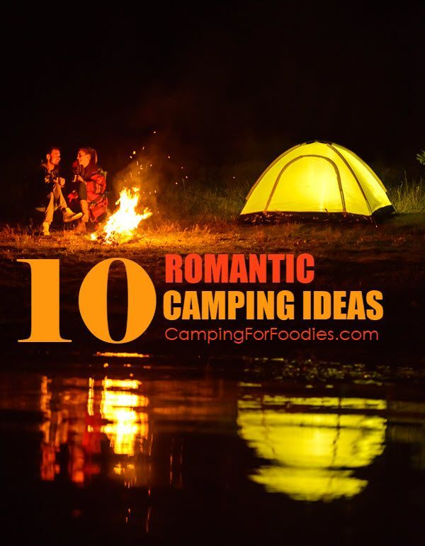 10 Romantic Camping Trip Tips And Valentine's Day Gift Ideas For Your Camping…