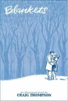 Blankets by Craig Thompson. First graphic novel I ever read... a compelling graphic memoir and beautiful artwork!