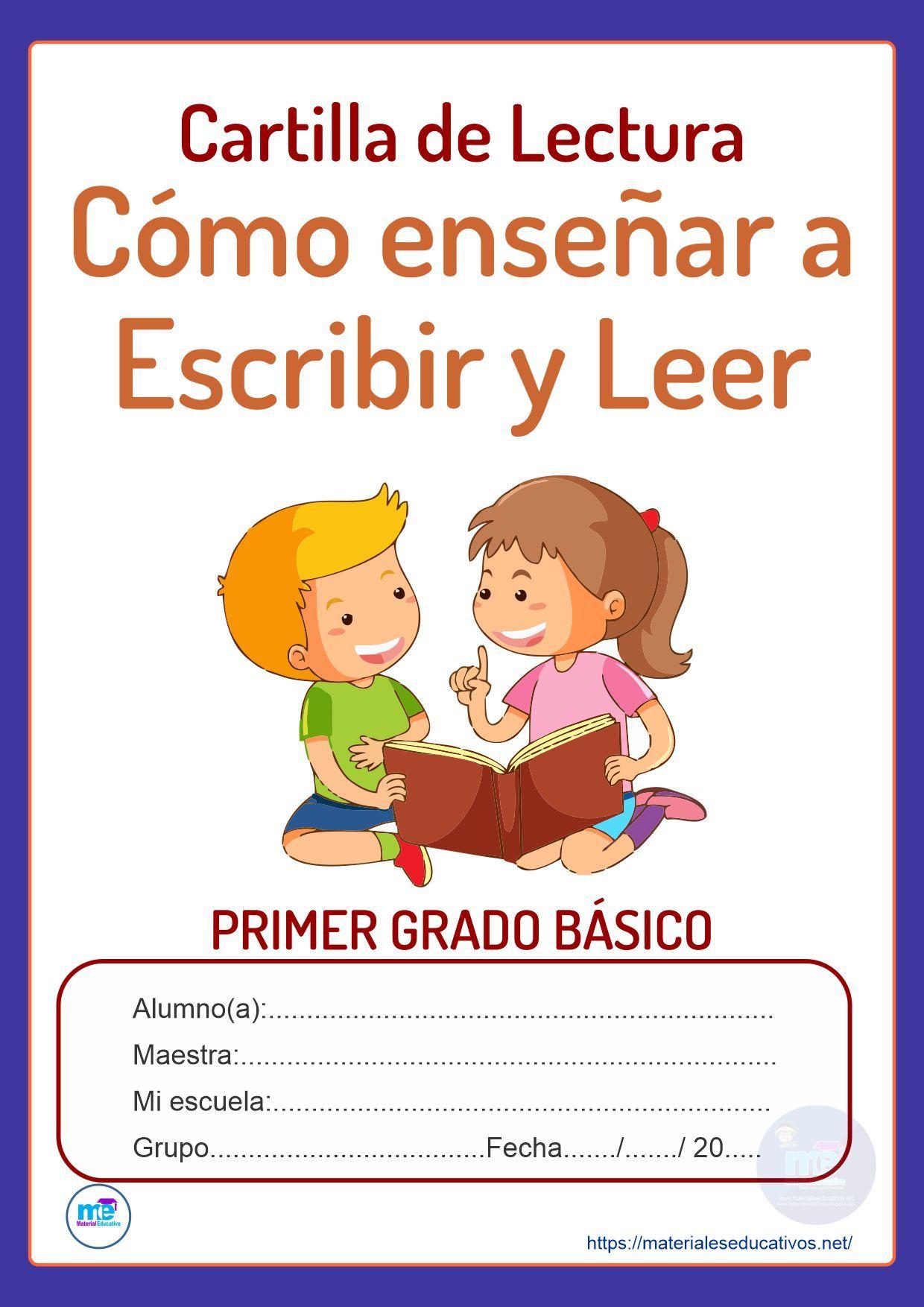 Cartilla de Lectura. Cómo enseñar a escribir y leer. Preescolar y Primer grado básico. Archivo en PDF 80 páginas.