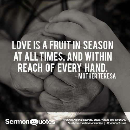 Love Is A Fruit In Season At All Times, And Within Reach