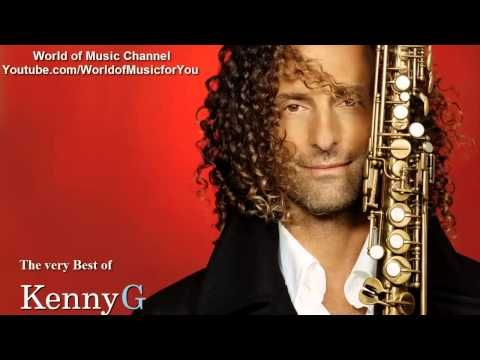 The Very Best Of Kenny G Kenny G Jazz Music Smooth Music