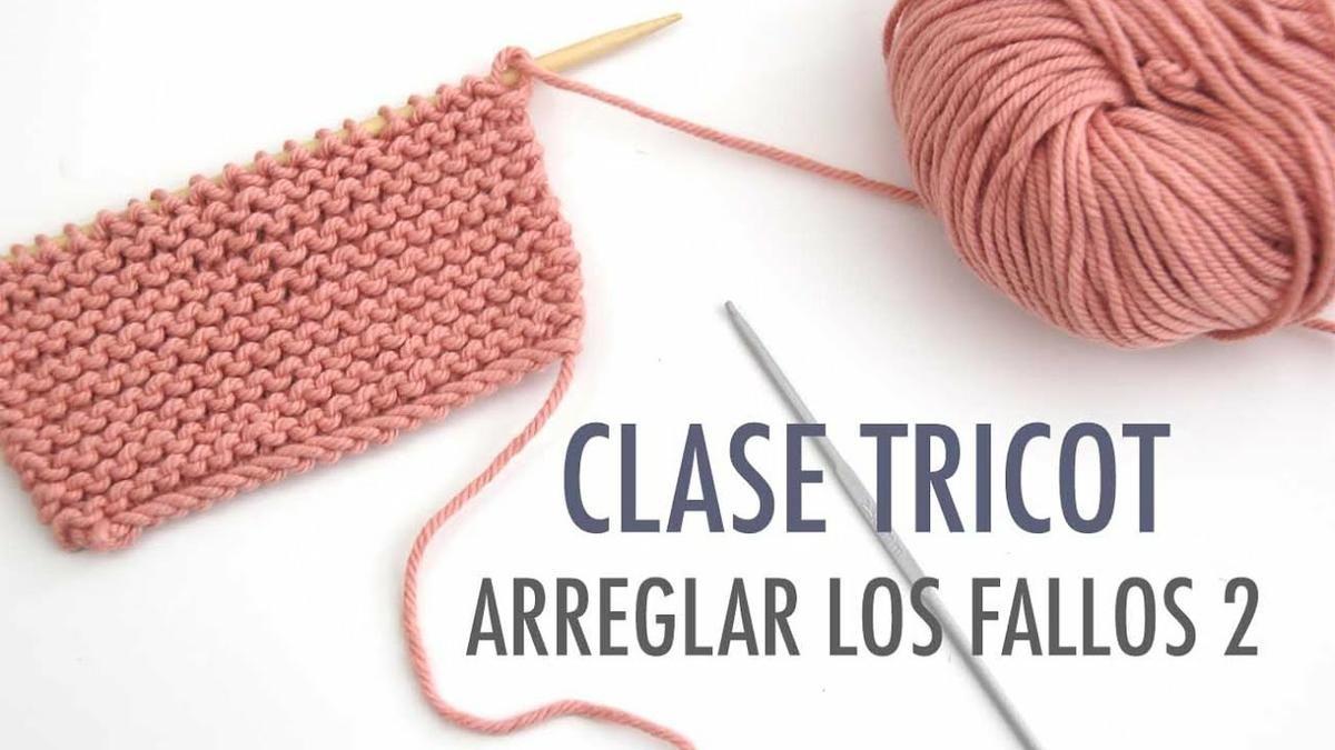 Clase de tricot: fallos y cómo arreglarlos | DIY - Knitting | Punto ...