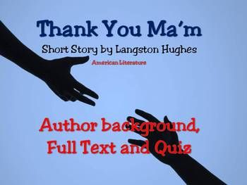 Thank You Ma'm, Langston Hughes: American Literature Short ...
