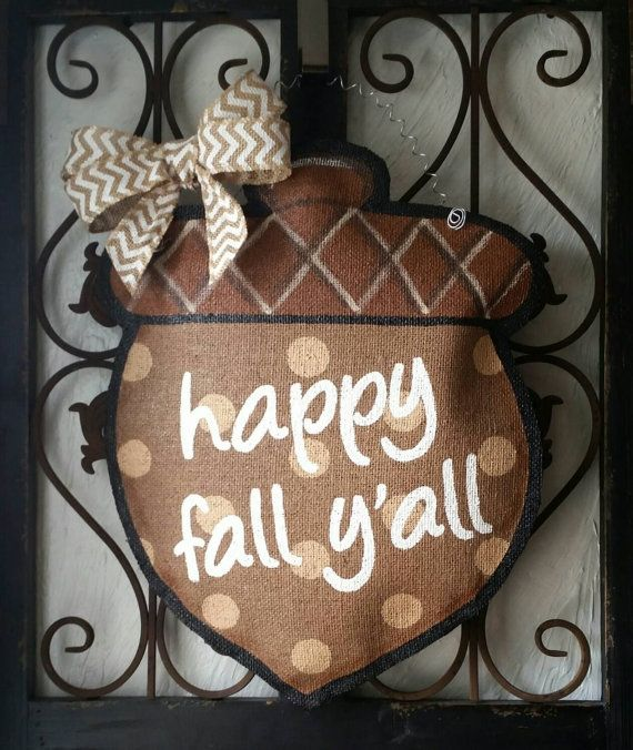 Happy fall y\u0027all acorn door hanger hand painted burlap fall door decoration & Happy fall y\u0027all acorn door hanger hand painted burlap fall door ... Pezcame.Com
