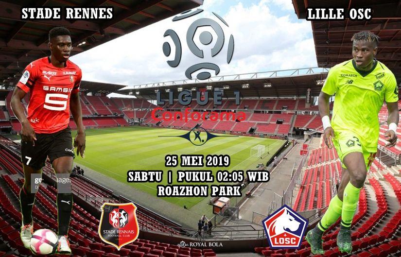 Agen Bola Stade Rennes vs Lille OSC 25 Mei 2019 Lille