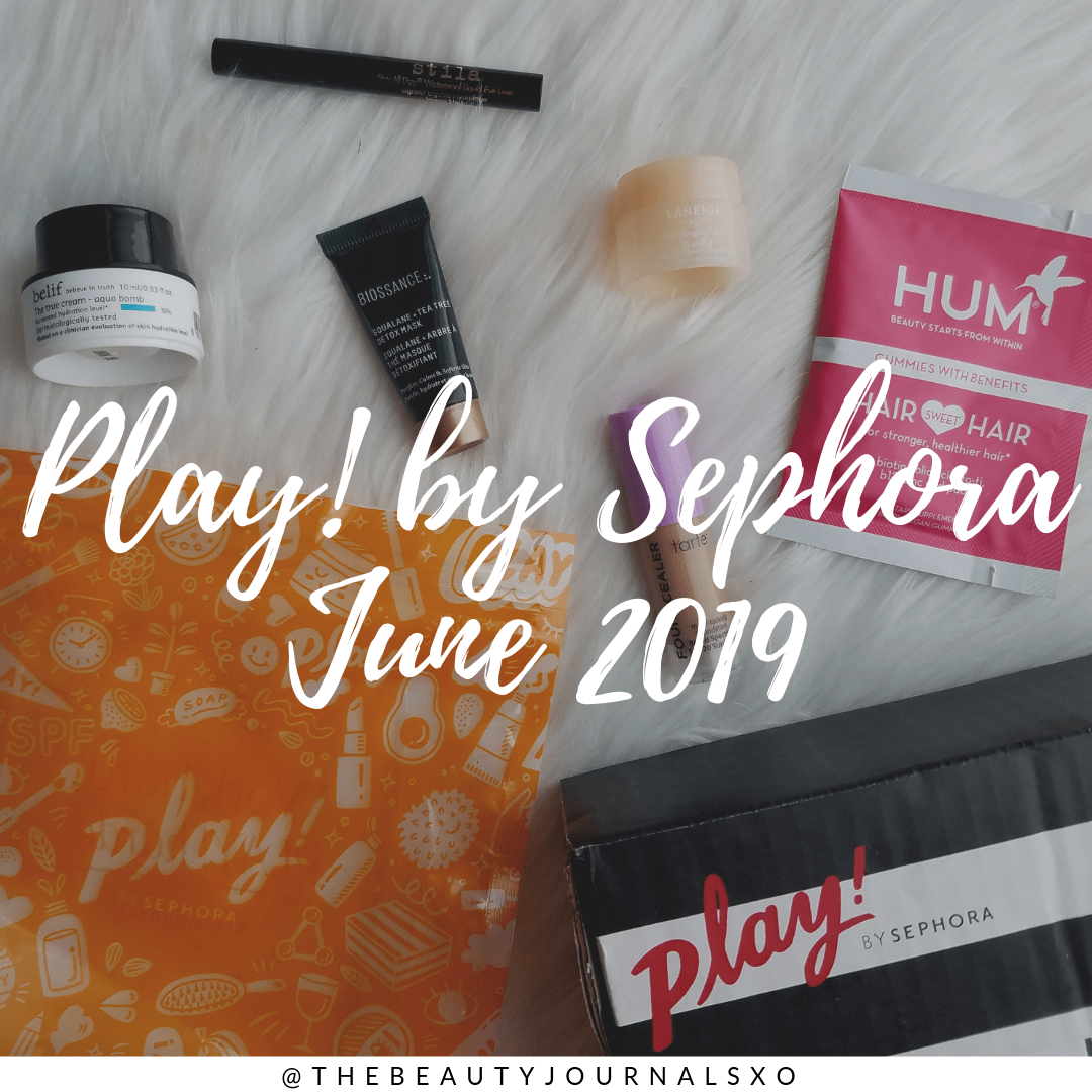 Play! by Sephora June 2019 Unboxing and Review www