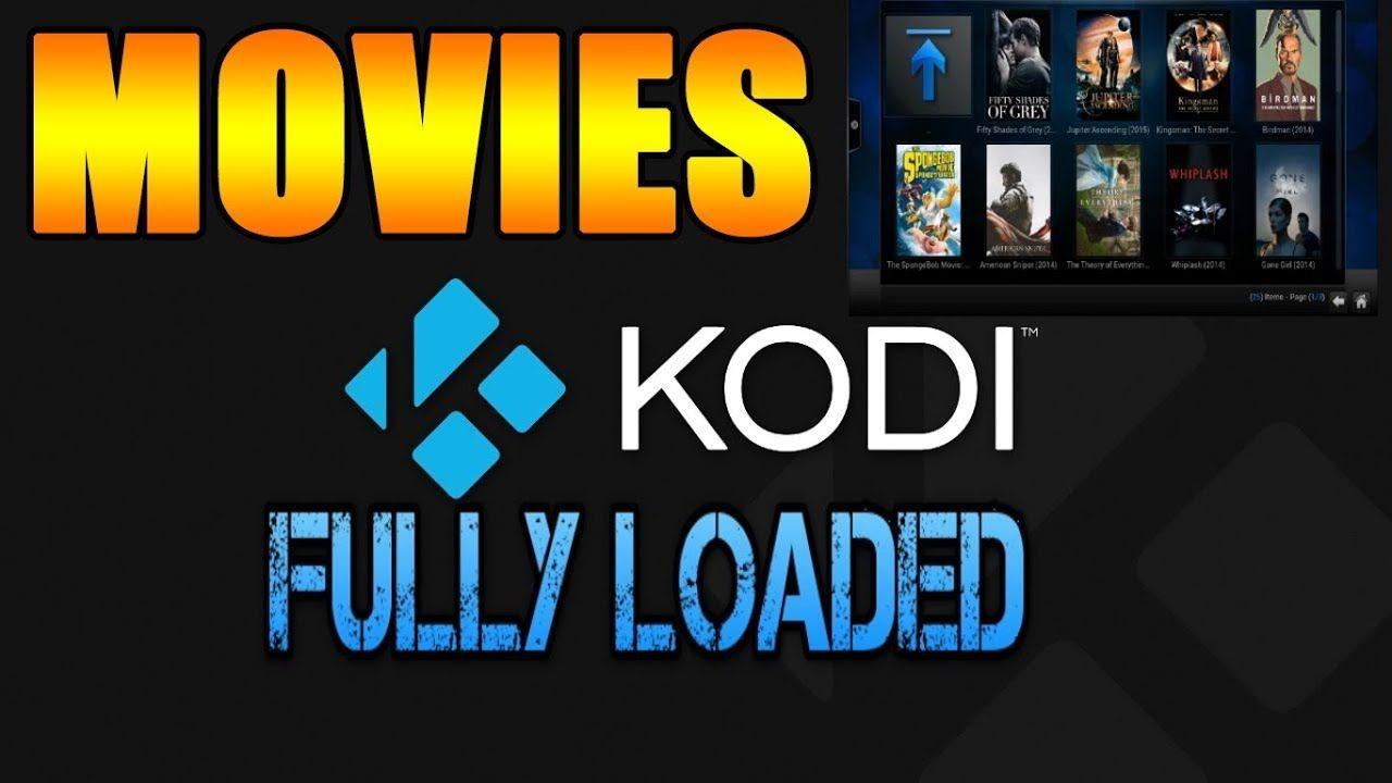 Fully Loaded Best Kodi Build Ever Kodi 17 6 Build 2018