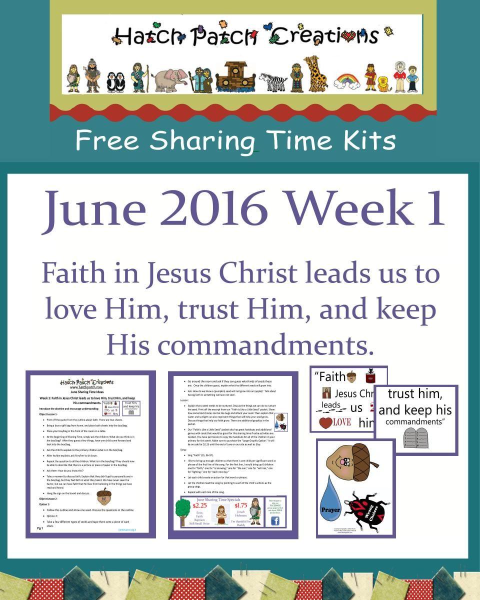 free sharing time kit: june 2016 week 1: faith in jesus christ