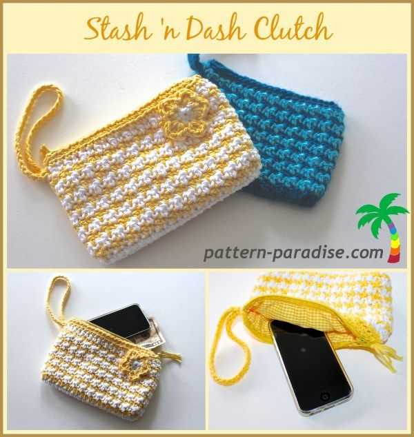 Crochet Stash 'n Dash Clutch Enjoy this Pretty Crochet Stash 'n Dash Clutch Pattern by Pattern Paradise! Click on the Link for the Pattern, if you have any questions, please ask the designer on their site. Thanks http://pattern-paradise.com/2014/06/19/free-crochet-pattern-stash-n-dash-clutch/
