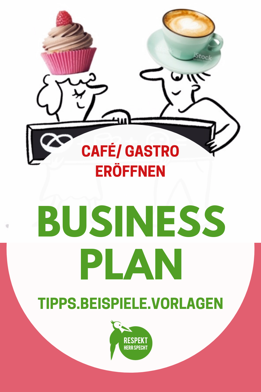 Businessplan Gastronomie Erstellen Vorlagen Beispiele Expertentipps Businessplan Planer Tipps