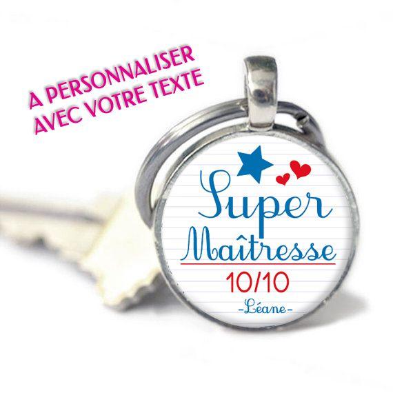 Cadeau pour maitresse - Porte-clés SUPER MAITRESSE 10 10 personnalisable  avec vos textes PRIX   6,90€ eb91f61f0e6