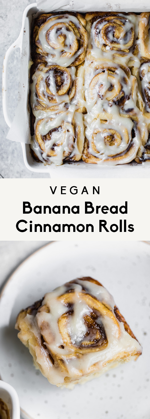 Vegan Banana Bread Cinnamon Rolls | Ambitious Kitchen