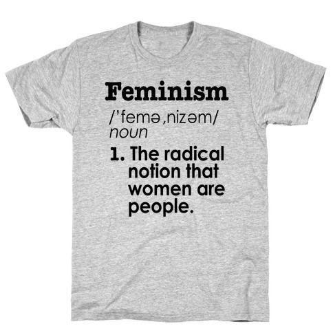 Feminism Definition T-Shirts | LookHUMAN | T shirt ...