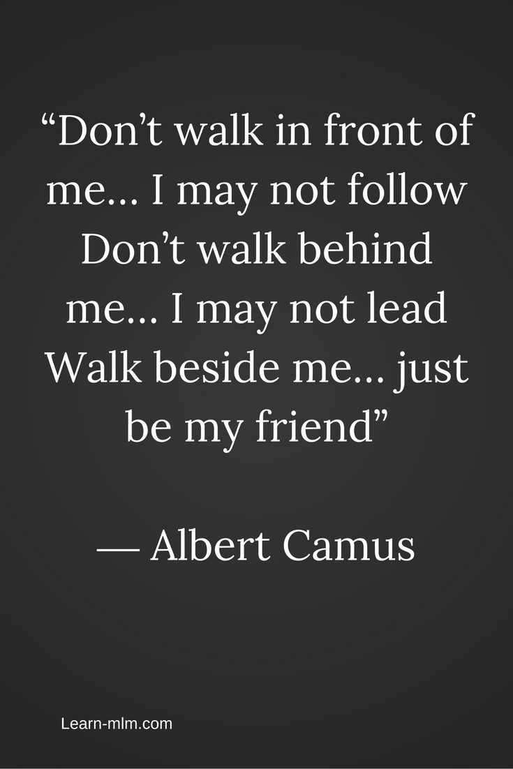 Great Quotes Dont Walk In Front Of Me I May Not Follow Dont