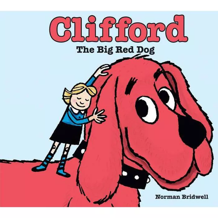 Clifford The Big Red Dog Clifford By Norman Bridwell School And Library Red Dog Dog Books Norman Bridwell